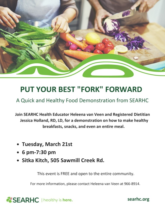 SEARHC offers healthy cooking demonstration March 21 at ... Healthy Cooking Demonstration